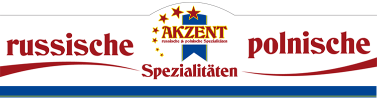 akzent - russische & polnische spezialitäten - Russische Küche Hamburg